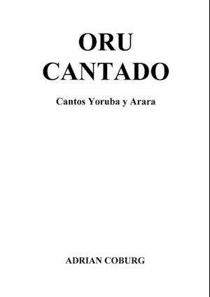 Oru Cantado af Adrian Coburg