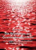 Die Revolution des Quantenbewusstseins af Bjorn Clausen