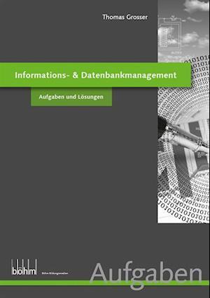 nformations- & Datenbankmanagement - Aufgaben und Losungen