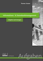 Informations- & Datenbankmanagement af Thomas Grosser