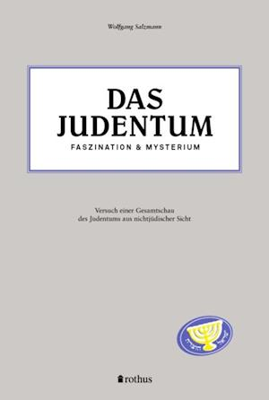 Das Judentum - Faszination & Mysterium af Wolfgang Salzmann