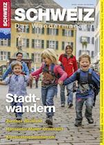 Stadtwandern af Redaktion Wandermagazin Schweiz