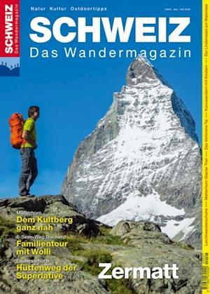 Zermatt - Wandermagazin SCHWEIZ 7/2015