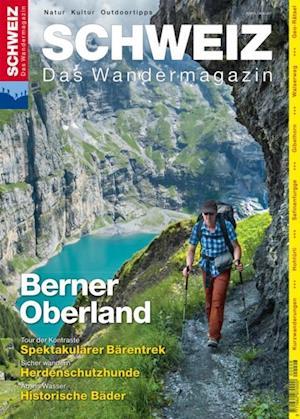 Berner Oberland - Wandermagazin SCHWEIZ 8/2015 af Redaktion Wandermagazin Schweiz