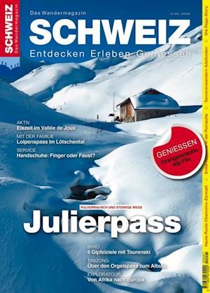 Julierpass - Wandermagazin SCHWEIZ 1-2/2016 af Redaktion Wandermagazin Schweiz