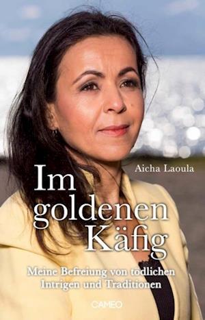Im goldenen Kafig af Aicha Laoula