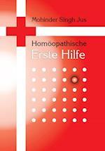 Homoopathische Erste Hilfe af Mohinder Singh Jus