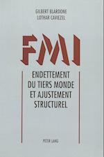 Fmi. Endettement Du Tiers Monde Et Ajustement Structurel