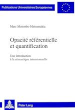 Opacite Referentielle Et Quantification (Europaeische Hochschulschriften European University Studie, nr. 517)