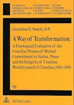 A Way of Transformation (STUDIEN ZUR INTERKULTURELLEN GESCHICHTE DES CHRISTENTUMS, nr. 96)