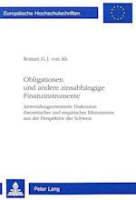 Obligationen Und Andere Zinsabhaengige Finanzinstrumente (Europaeische Hochschulschriften European University Studie, nr. 1853)