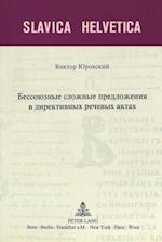 Asyndetische Satzgefuege in Direktiven Sprechakten (Slavica Helvetica, nr. 53)