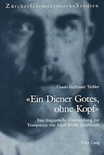-Ein Diener Gotes, Ohne Kopf- (Zuercher Germanistische Studien, nr. 52)