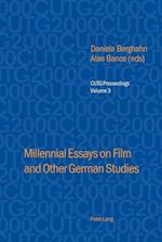 Millennial Essays On Film And Other German Studies (Cutg Proceedings)