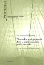 Dimension Socioculturelle Dans La Communication Professionnelle (Transversales. Langues, Societes, Cultures Et Apprentissages)