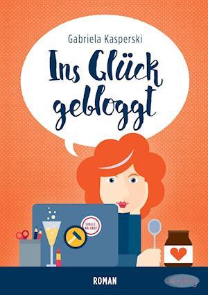 Bog, paperback Ins Gluck Gebloggt af Gabriela Kasperski