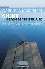 Sicht Unsichtbar-Der Dritte Fall Fur Schnyder&meier af Gabriela Kasperski