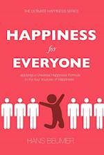 HAPPINESS for EVERYONE: applying a Universal Happiness Formula to the four sources of Happiness af Hans Beumer