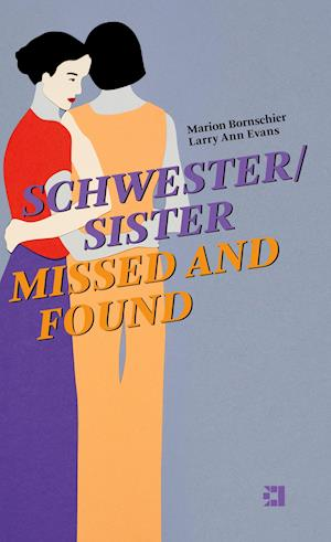 SCHWESTER/SISTER MISSED AND FOUND