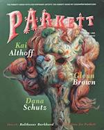 Parkett af Dana Schutz, Kai Althoff, Glenn Brown