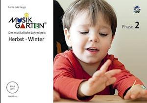 Musikgarten 2 - Herbst/Winter - Liederheft mit CD
