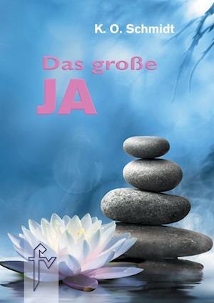 Bog, paperback Das Grosse Ja af K. O. Schmidt