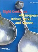 Eight Centuries of European Cutlery