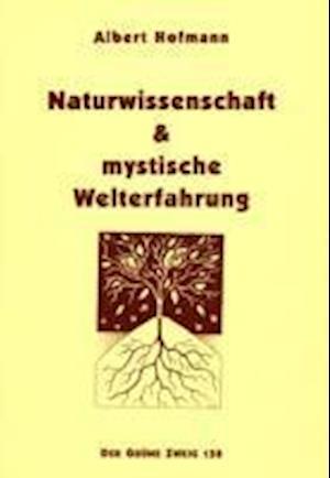 Naturwissenschaft und mystische Welterfahrung