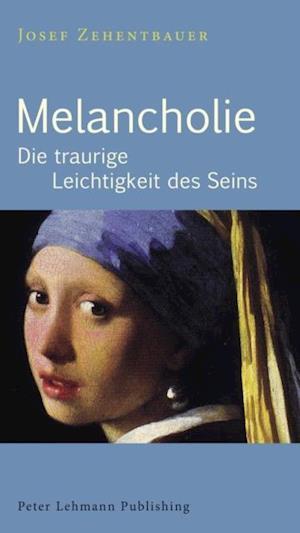 Melancholie af Josef Zehentbauer
