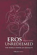 Eros Unredeemed