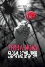 Terra Nova. Global Revolution and the Healing of Love