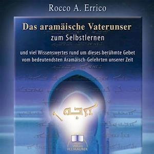 Das aramäische Vaterunser. CD