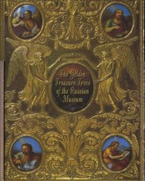 Golden Treasure Trove of the Russian Museum, The