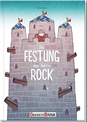 Die Festung des Herrn Rock