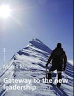 Gateway to the new leadership af Martin Mourier
