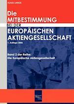 Die Mitbestimmung Bei Der Europaischen Aktiengesellschaft af Klaus Lange