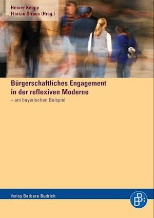 Bürgerschaftliches Engagement in der reflexiven Moderne