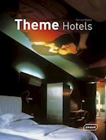 Theme Hotels (Architecture in Focus)