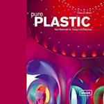 Pure Plastic: New Materials for Today's Architecture af Chris Van Uffelen