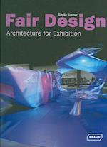 Fair Design: Architecture for Exhibition (Architecture in Focus)