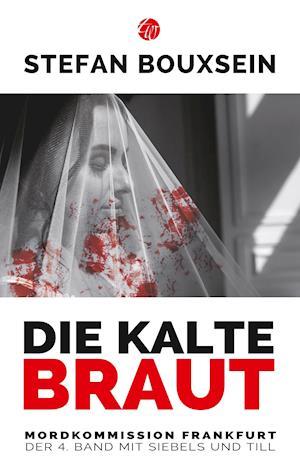 Die kalte Braut