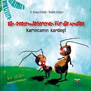 Ein Geschwisterchen für die Ameise