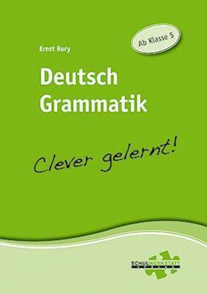 Deutsch Grammatik - clever gelernt