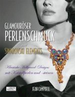 Glamouröser Perlenschmuck mit Swarovski Elements