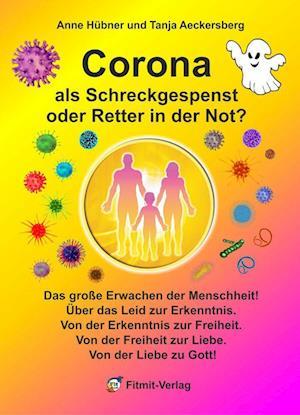 Corona als Schreckgespenst oder Retter in der Not?