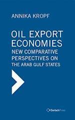 Oil Export Economies af Annika Kropf