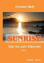 Sunrise - Das Tor Zum Tr Umen