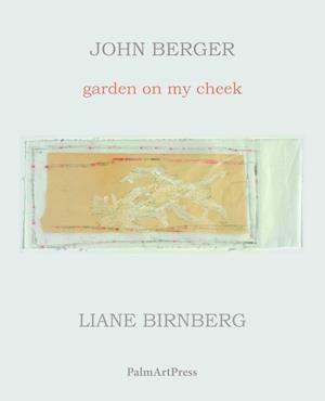 Bog, paperback Garden on My Cheek af John Berger