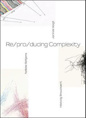 Re/pro/ducing Complexity