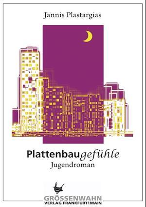 Plattenbaugefuhle af Jannis Plastargias